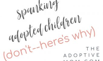 spanking adopted children The Adoptive Mom