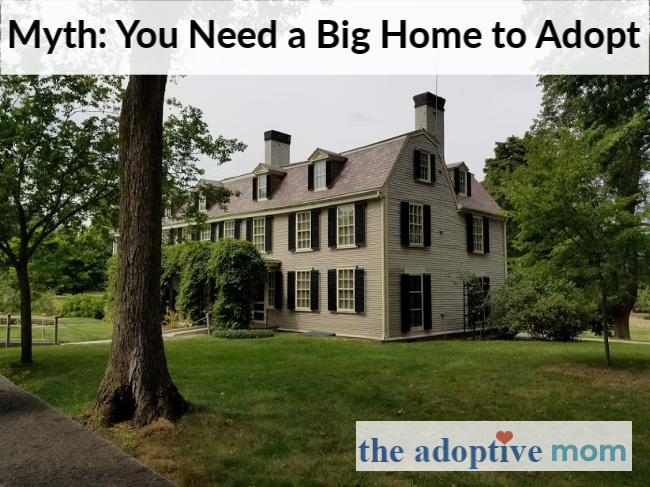 The adoptive Mom Brenda Scott Myth: You Need a Big Home to Adopt